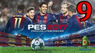 PES 2017 - PRO EVOLUTION SOCCER (iOS / Android) Gameplay HD - #9