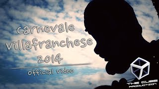 preview picture of video 'Carnevale Villafranchese 2014 - THE CUBE PRODUCTION'