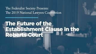Click to play: The Future of the Establishment Clause in the Roberts Court