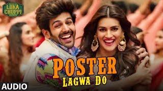 Poster Lagwa Do Full Song | Luka Chuppi | Kartik Aaryan, Kriti Sanon | Mika Singh , Sunanda Sharma