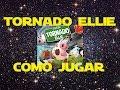 Tornado Ellie: C mo Jugar tutorial