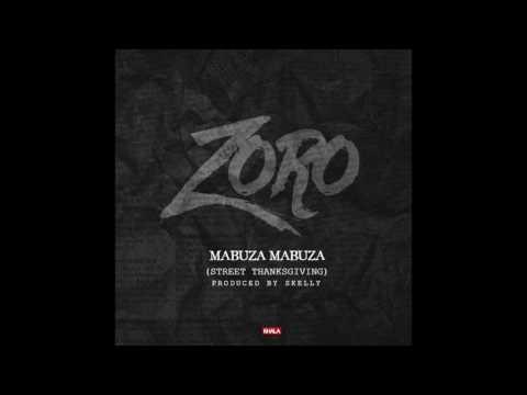 Mabuza Mabuza (Street Thanksgiving)- Zoro