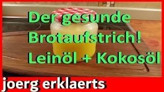 Der gesunde Brotaufstrich - ohne Butter und MargarineTutorial  Vol. 54