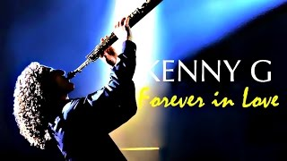❤♫ Kenny G  Forever In Love 1992 永浴在愛裡