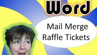 Microsoft Word Mail Merge: sequentially numbered raffle or admission tickets