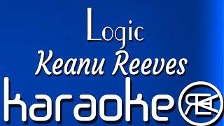 Logic   Keanu Reeves | Karaoke, Lyrics, Instrumental