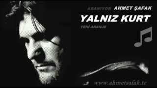 Yalnız Kurt Yeni Aranje ✔ Ahmet Şafak