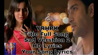 YRHPK||Khushiyan Bhi Baate||Title Sad Song   - YouTube
