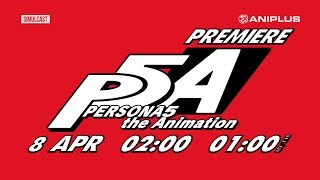 Download Persona 5 the Animation + Specials - AniDLAnime Trailer/PV Online