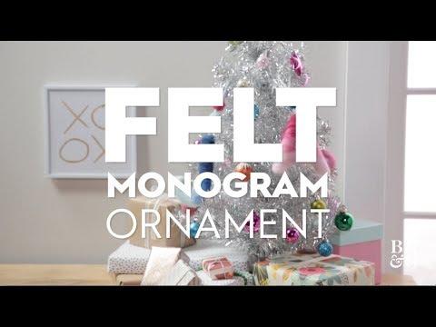 Felt Monogram Ornament   Made By Me Crafts   Better Homes & Gardens