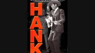Hank Williams Sr - May You Never Be Alone