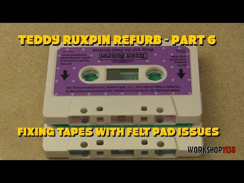 Teddy Ruxpin Refurb Part 6 - Fixing tapes with felt pad issues
