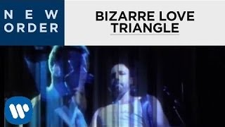 New Order - Bizarre Love Triangle (Official Music Video) [HD