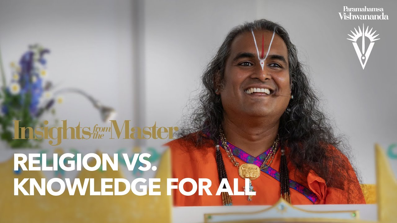 Religion vs. Knowledge for All | Insights from the Master