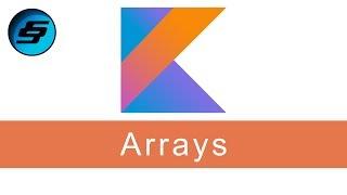 Arrays - Kotlin Programming