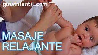 Masaje relajante para el bebé, aprende a hacerlo
