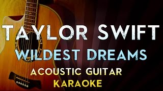 wildest dreams taylor swift karaoke higher key - Thủ thuật