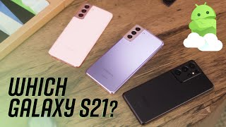 Which Galaxy S21 should you buy: Small, Plus or Ultra?