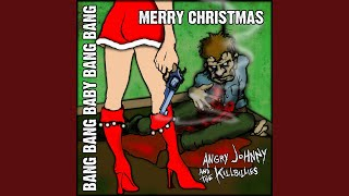 Bang Bang Baby Bang Bang Merry Christmas