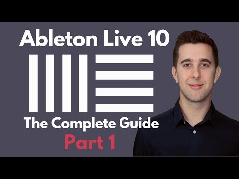 The Complete Guide to Ableton Live 10 - Part 1   Setting up ...