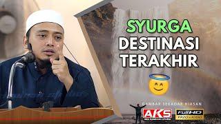 052 | SYURGA Destinasi Terakhirku | Ustaz Mohamad Wadi Annuar