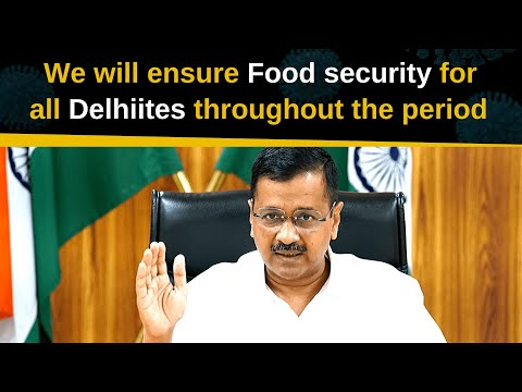 We will ensure Food security for all Delhites throughout the period || LIVE