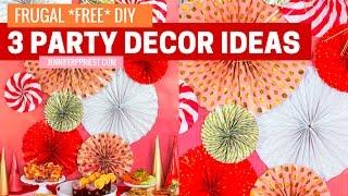 3 Easy Party Decor Ideas