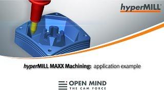 hyperMILL MAXX Machining: High-Performance Machining example