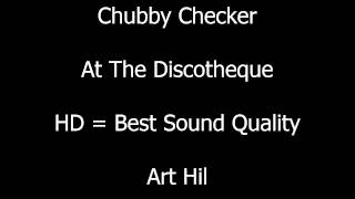 Chubby Checker - At The Discotheque