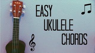 EASY UKULELE CHORDS FOR BEGINNERS!