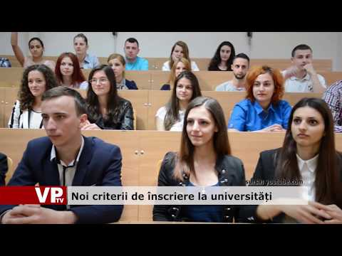 Noi criterii de înscriere la universități