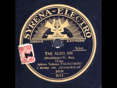Tadeusz Faliszewski  -  Tak albo nie (Tango)