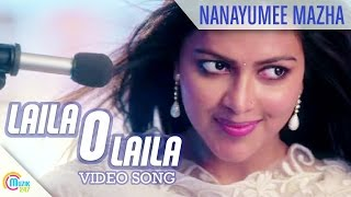 Nanayumee Mazha - Song Video - Lailaa O Lailaa