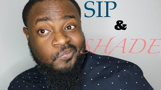 Wasted Wednesday | Sip & Shade