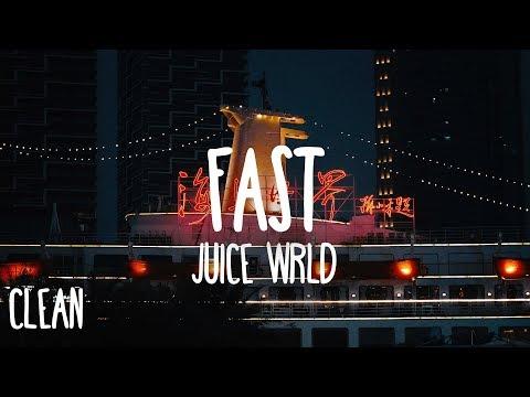 Juice Wrld Fast Clean Lyrics