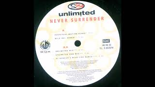 2 Unlimited - Never Surrender (Perpetual Motion Remix) (1998)