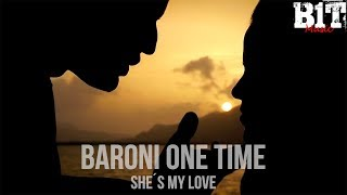 She´s My Love - Baroni One Time (Video)