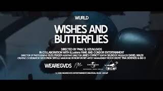 Wurld Wishes And Butterflies (Official Video)