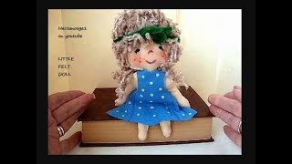 LITTLE FELT DOLL, How To Diy, Hand Sewing Pattern, Free Download Pattern, Sewing For Beginners