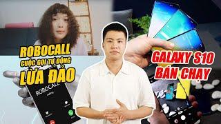 S News t2/T7: Robocall - Cuộc gọi tự động lừa đảo tống tiền, Samsung gặp khó vì căng thẳng Nhật-Hàn