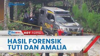 Hasil Forensik Sidik Jari dan DNA Kasus Pembunuhan Tuti dan Amalia Keluar, Begini Tanggapan Keluarga