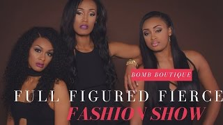The Bomb Boutique (Full Figure Fierce Fashion Show)