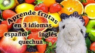 Aprende frutas en 3 idiomas Videos educativos infantiles/ Episodio 10:10