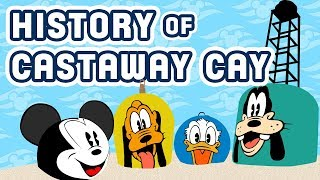 Disney Cruise Line: The History of Castaway Cay