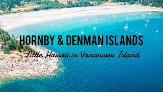Hornby & Denman Islands • Drone Video