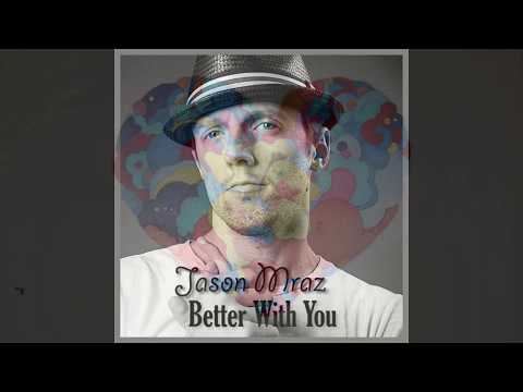 Better With You - Jason Mraz - Piano