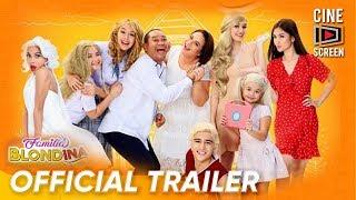 Official Trailer   'Familia Blondina'