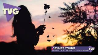 Jaymes Young   Habits Of My Heart (Slaptop Remix)