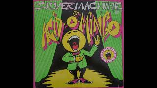 Acid O Mingo -  Silver Machine (Extended Version)