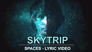 Spaces - skytrip